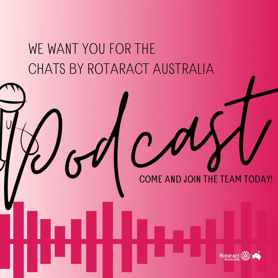 we want you for the chats by rotaract australia